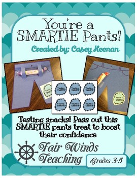 You're a SMARTIE Pants Testing snack label