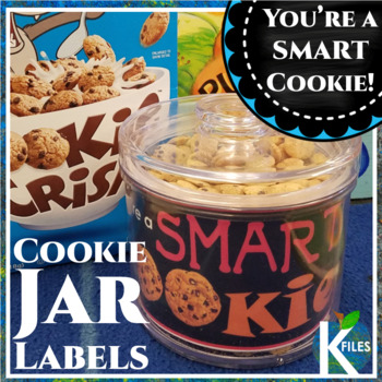 You're a Smart Cookie Jar Label: A Tasty Classroom Incentive