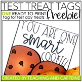 Testing Treat Tag   You Are One Smart Cookie FREEBIE