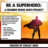 Be a Superhero: Number Sense Math Project | Real Life Math Project