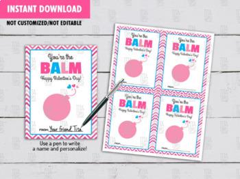 You're the Balm Valentine's Day, Non Candy DIY Printable, Lip Balm Valentine
