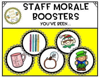 You've Been... - A Staff Morale Booster