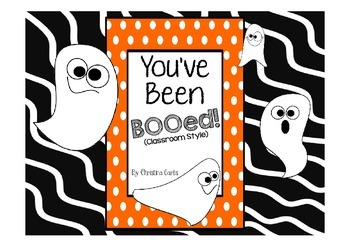 You've Been BOOed!  (Classroom Style)