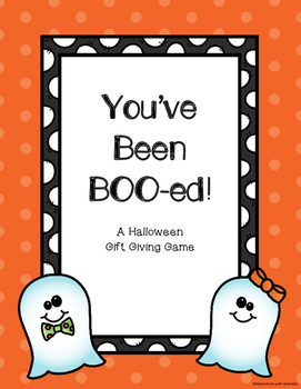 You've Been Boo-ed! A Halloween Gift Giving Game