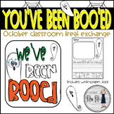 You've Been Boo'ed! October Classroom Exchange
