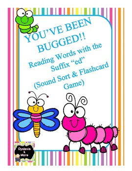 """You've Been Bugged!!  Reading Words with the Suffix """"ed"""""""