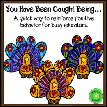 You've Been Caught Being...a way to reinforce behavior Thanksgiving Edition