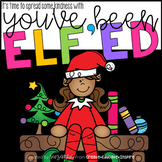 You've Been ELF'ed!! - Staff Morale Booster