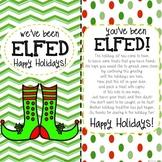 You've Been Elfed-Elf Fun-Elf Printable - ELFED Printable