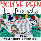 You've Been Elfed for Teacher and Staff Morale
