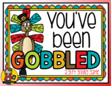 "You've Been ""Gobbled"" / Gift Giving Game"