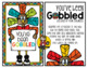 """You've Been """"Gobbled"""" / Gift Giving Game"""