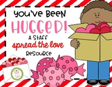 You've Been Hugged- A Valentine's Day Staff Spread the Lov