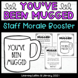 You've Been Mugged Staff Morale Fun Coworker DIY Gift Idea