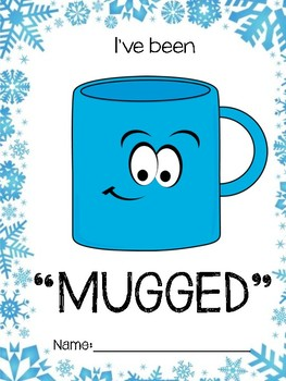 You've Been Mugged Winter Edition