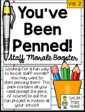 You've Been Penned! ~ A Great Staff Morale Booster ~ FREEBIE!