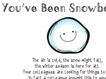 You've Been Snowballed - Staff Holiday Cheer