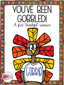 You've been Gobbled! A thankfulness resource