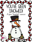 You've been Snowed!