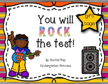 You will ROCK the Test! Student Testing Reward Tags (FREEBIE)