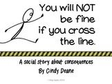 Social Stories for Autism: You will not be fine if you cross the line.