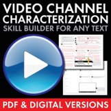 Video Channel Characterization Activity for ANY Lit. Unit,