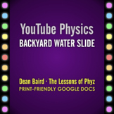 YouTube Physics: Backyard Water Slide