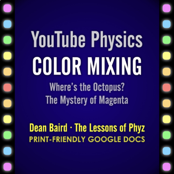 YouTube Physics: Chromatophores and Trichromats