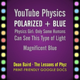 YouTube Physics: Polarized + Blue
