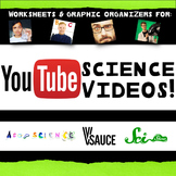 YouTube Science Video Worksheets with ASAP Science & V Sauce Graphic Organizers