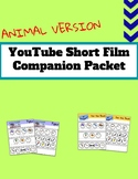 YouTube Short Film Companion Packet: ANIMAL VERSION