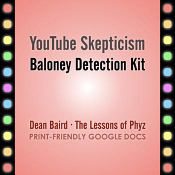 YouTube Skepticism: Baloney Detection Kit