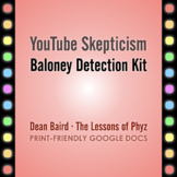 YouTube Skepticism: Baloney Detection Kit