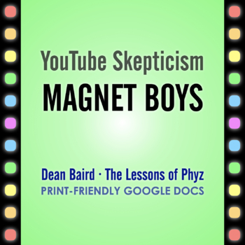 YouTube Skepticism: Magnet Boys