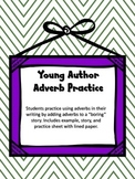 Writing Practice - Using Adverbs