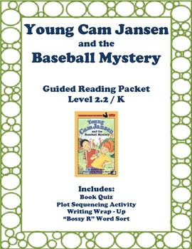 Young Cam Jansen and the Baseball Mystery: Guided Reading Packet