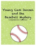 Young Cam Jansen and the Baseball Mystery comprehension questions