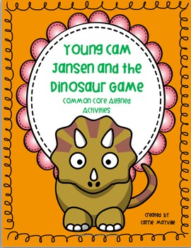 Young Cam Jansen and the Dinosaur Game Unit Common Core Aligned