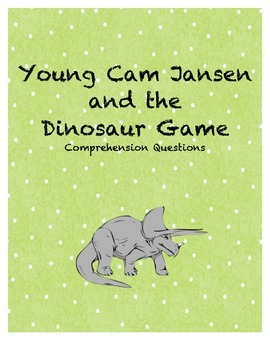 Young Cam Jansen and the Dinosaur Game comprehension Questions