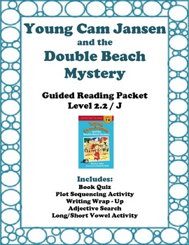 Young Cam Jansen and the Double Beach Mystery: Guided Reading Packet