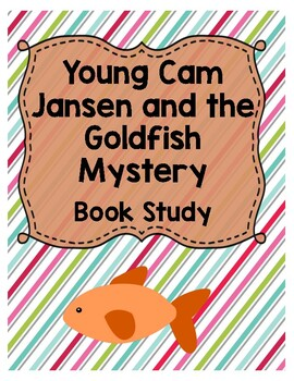 Young Cam Jansen and the Goldfish Mystery