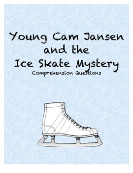 Young Cam Jansen and the Ice Skate Mystery comprehension Questions