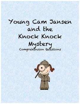 Young Cam Jansen and the Knock Knock mystery comprehension