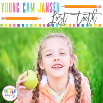 Young Cam Jansen and the Lost Tooth Novel Unit