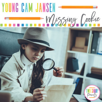 Young Cam Jansen and the Missing Cookie Novel Unit
