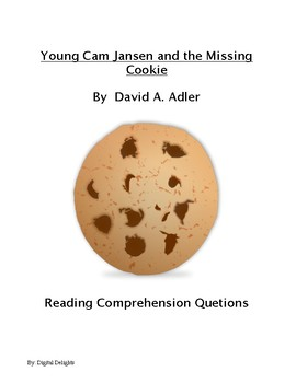 Young Cam Jansen and the Missing Cookie Reading Comprehension Questions