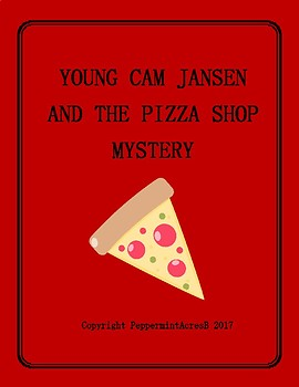 Young Cam Jansen and the Pizza Shop Mystery Book Study / Novel Study