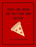 Young Cam Jansen and the Pizza Shop Mystery Book Study / N