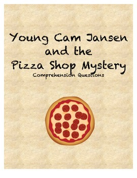Young Cam Jansen and the Pizza Shop Mystery Comprehension
