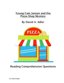 Young Cam Jansen and the Pizza Shop Mystery Reading Comprehension Questions